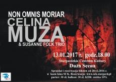 CELINA MUZA & SUSANNE FOLK: NON OMNIS MORIAR