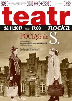 TeatrNocka: Pociąg do S.