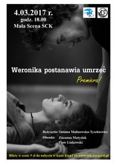 """Premiera """"Weronika postanawia umrzeć"""", Teatr Krzywa Scena"""