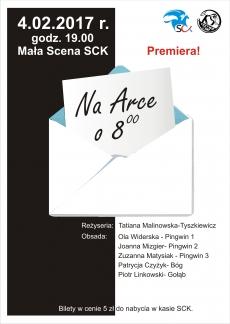 """Premiera Teatru Krzywa Scena:"""" Na Arce o 8.00"""""""