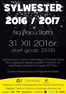 SYLWESTER 2016/2017 na Placu Staffa