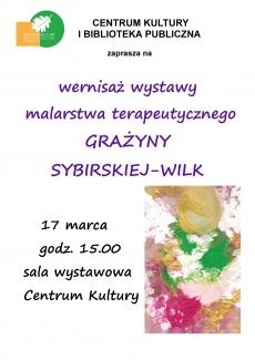 Wernisaż wystawy malarstwa terapeutycznego Grażyny Sybirskiej-Wilk