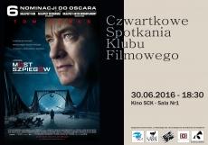 """Czwartkowe Spotkania Kubu Filmowego """"Most Szpiegów"""""""