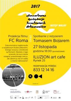 "Pokaz filmu ""FC Roma"" i spotkanie z jego reżyserem Tomasem Bojarem"