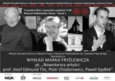 """""""Nowotarscy artyści"""" - wykład Marka Fryźlewicza w Muzeum Podhalańskim"""
