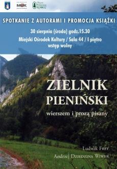 """Spotkanie z autorami oraz promocja książki """"Zielnik Pieniński wierszem i prozą pisany"""""""