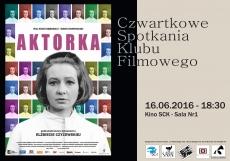 Czwartkowe Spotkania Klubu Filmowego dokumant o Eżbiecie Czyżewskiej