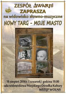 """Widowisko """"Nowy Targ - Moje Miasto"""""""