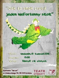 """Teatr Otwarty TO w Krakowie - """"Jak to Smok zrobił jeden niefortunny skok"""""""
