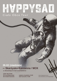 """Koncert HAPPYSAD w MCK w ramach trasy koncertowej """"Ciało Obce Tour"""""""