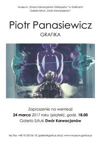PIOTR PANASIEWICZ / WYSTAWA GRAFIKI