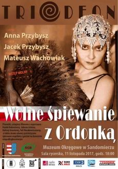 """Koncert """"Wolne śpiewanie z Ordonką..."""""""