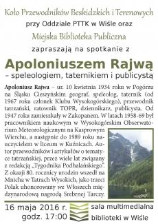 Spotkanie z Apoloniuszem Rajwą – speleologiem