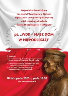 """10 listopada w WDK odbędzie się uroczystość patriotyczna """"WDK - nasz dom w Niepodległej"""""""