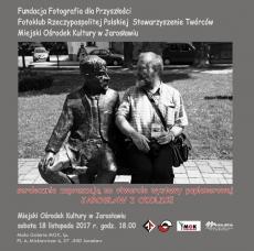 """""""Jarosław i okolice"""" - wystawa fotografii"""