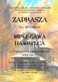 Wernisaż Mirosława Hawrylca