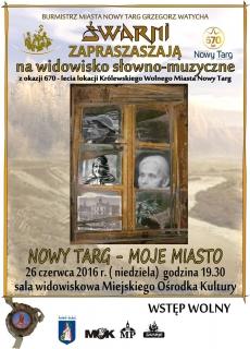 """Widowisko słowno-muzyczne """"Nowy Targ - Moje Miasto"""""""