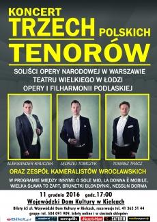 Koncert Trzech Polskich Tenorów odbędzie się 11 grudnia w kieleckim WDKu