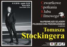 CSKF: Szlagiery Polskiego Kina Przedwojennego w wykonaniu Tomasza Stockingera