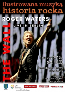 "ILUSTROWANA MUZYKĄ HISTORIA ROCKA: Roger Waters ""The Wall – Live in Berlin"""