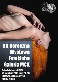 XII Doroczna Wystawa Fotoklubu Galeria MCK  w Ostrowcu Świętokrzyskim