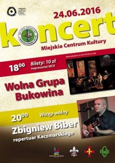 Koncert zespołu Wolna Grupa Bukowina oraz występ pana Zbigniewa Bibera