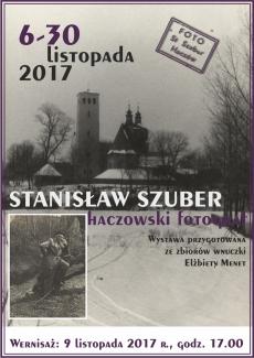 """Wernisaż wystawy """"Stanisław Szuber - haczowski fotograf"""""""