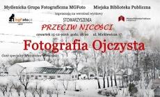"""Miejska Biblioteka Publiczna: Wystawa """"Fotografia Ojczysta"""""""