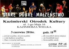 """Zespół """"Stare Dobre Małżeństwo"""" zagra w Kazimierzy Wielkiej"""