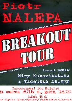 Piotr Nalepa Breakout Tour