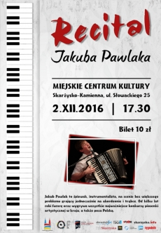 Recital Jakuba Pawlaka