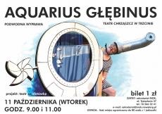 """""""Aquarius głębinus"""" w ramach akcji """"Teatr za złotówkę"""""""