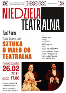 "TeatrNocka: ""Sztuka o mało co teatralna""…"