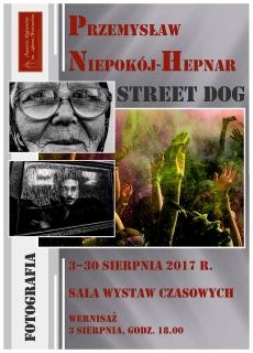 Wernisaż Fotografii STREET DOG
