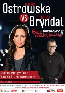 Rozmowy bez makijażu: Ilona Ostrowska vs. Rafał Bryndal