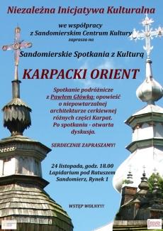 Sandomierskie Spotkania z Kulturą: Karpacki Orient