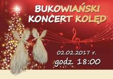 """Koncert Kolęd w wykonaniu Chóru, Scholi i Kapeli """"Bukowianie"""""""