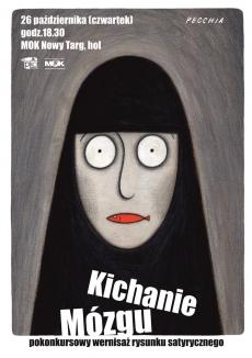 """""""Kichanie Mózgu"""""""