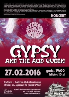 Koncert GYPSY AND THE ACID QUEEN
