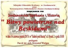 """Jordanowskie Spotkanie z Historią pt.""""Bitwy powietrzne nad Beskidami"""""""