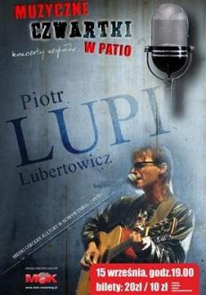 """Piotr """"Lupi"""" Lubertowicz w MOKu"""
