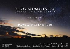 Wernisaż wystawy fotografii autorstwa Pawła Maleckiego