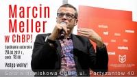 Marcin Meller – gość ChBP
