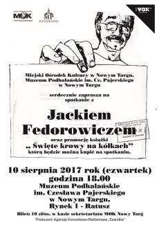 Spotkanie z Jackiem Fedorowiczem w Muzeum Podhalańskim im. Cz. Pajerskiego w Nowym Targu