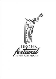 Ogólnopolski Festiwal Sztuk Komediowych Teatrów Amatorskich - Decha