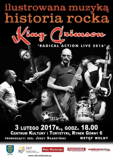 "ILUSTROWANA MUZYKĄ HISTORIA ROCKA: King Crimson ""Radical Action. Live 2016"""