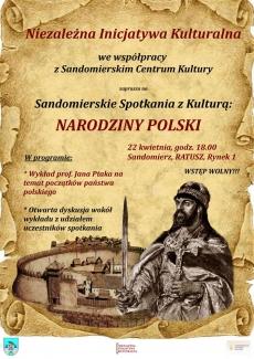Sandomierskie Spotkania z Kulturą: Narodziny Polski