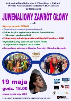 """19 maja 2016 na placu przed WDK odbędzie się impreza zatytułowana """"Juwenaliowy zawrót głowy"""""""