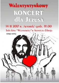 Walentynkowy Koncert dla Jezusa