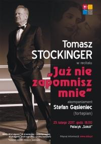 """""""Już nie zapomnisz mnie"""" - recital Tomasza Stockingera"""